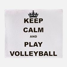 KEEP CALM AND PLAY VOLLEYBALL Throw Blanket