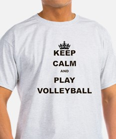 KEEP CALM AND PLAY VOLLEYBALL T-Shirt