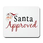 Santa Approved Mousepad
