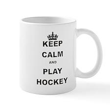KEEP CALM AND PLAY HOCKEY Mug