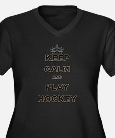 KEEP CALM AND PLAY HOCKEY Plus Size T-Shirt