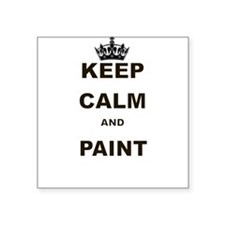 KEEP CALM AND PAINT Sticker