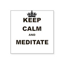 KEEP CALM AND MEDITATE Sticker