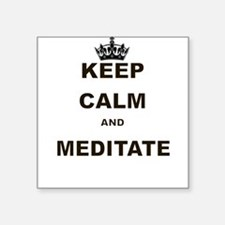 KEEP CALM AND MEDITATE Sticker