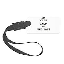 KEEP CALM AND MEDITATE Luggage Tag