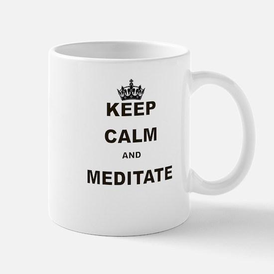 KEEP CALM AND MEDITATE Mug