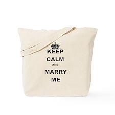 KEEP CALM AND MARRY ME Tote Bag