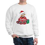 Santa's Slut Sweatshirt