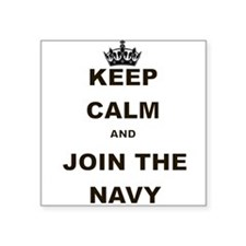KEEP CALM AND JOIN THE NAVY Sticker