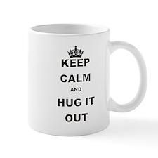KEEP CALM AND HUG IT OUT Small Mug