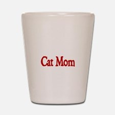 Cat Mom Shot Glass