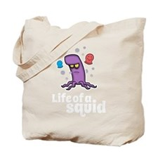 Life of a squid Tote Bag