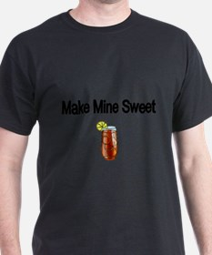 Make Mine Sweet T-Shirt