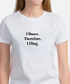 Therefore, I Fling T-Shirt T-Shirt