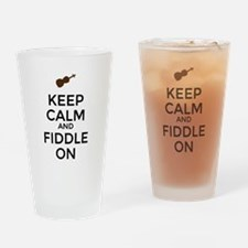 Keep Calm and Fiddle On Drinking Glass