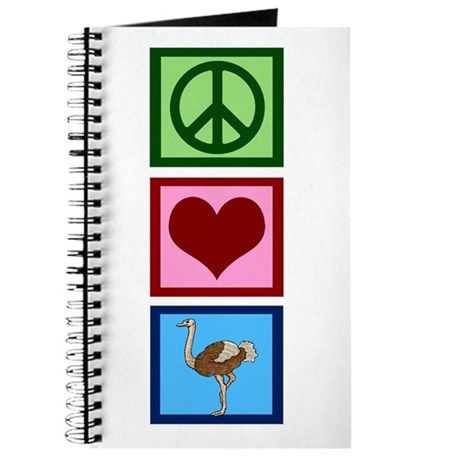 Peace Love Ostriches Journal