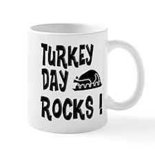 Turkey Day Rocks ! Mug