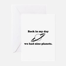 Back In My Day We Had Nine Planets Greeting Cards