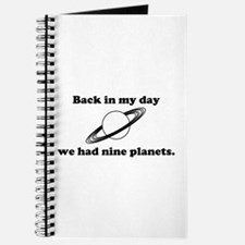 Back In My Day We Had Nine Planets Journal