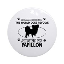 Papillon dog funny designs Ornament (Round)