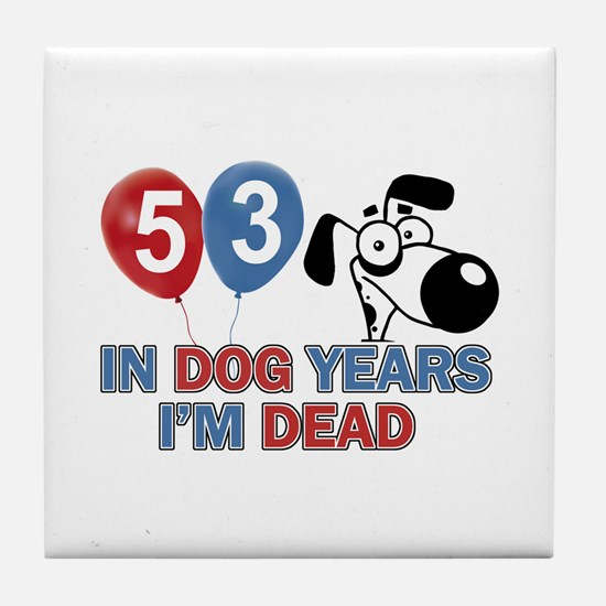 53 year old gift ideas Tile Coaster