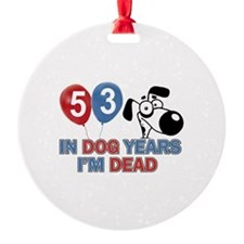 53 year old gift ideas Ornament