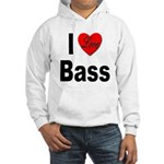 I Love Bass (Front) Hooded Sweatshirt