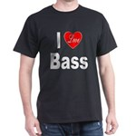 I Love Bass (Front) Dark T-Shirt