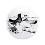 "Koros Tumbler Pigeons 3.5"" Button"