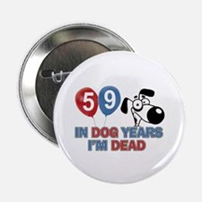 """59 year old gift ideas 2.25"""" Button"""