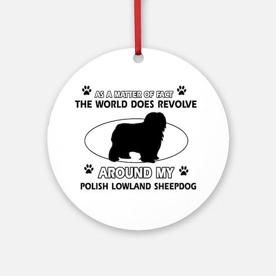 Polish Lowland Sheep dog funny designs Ornament (R