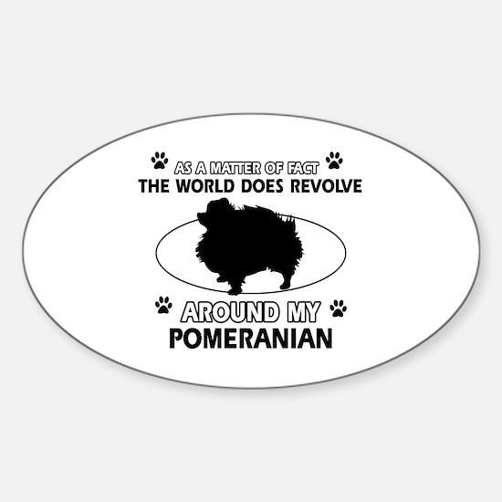 Pomeranian dog funny designs Sticker (Oval)