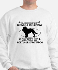 Portuguese water dog funny designs Sweatshirt