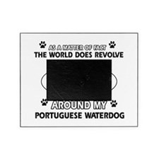 Portuguese water dog funny designs Picture Frame