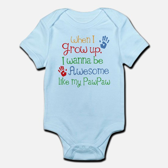 Awesome Like My PawPaw Infant Bodysuit