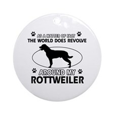 Rottweiler dog funny designs Ornament (Round)