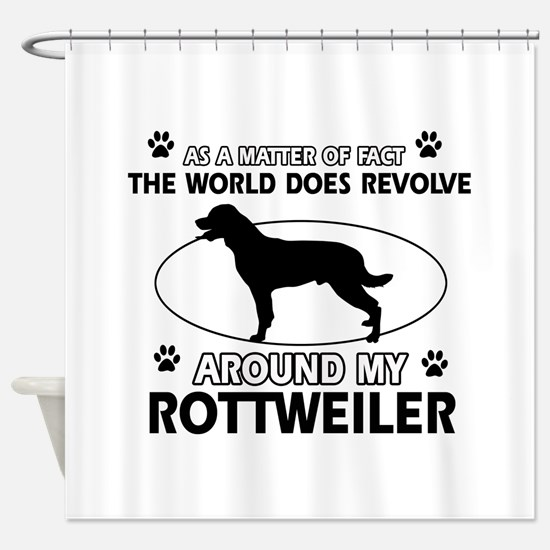 Rottweiler dog funny designs Shower Curtain
