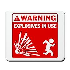 Warning: Explosives Red Mousepad