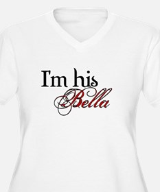 I'm his Bella Swan Plus Size T-Shirt