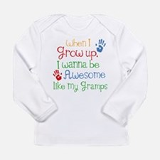 Awesome Like My Gramps Long Sleeve Infant T-Shirt