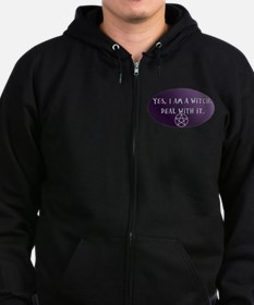 Yes, I am a Witch. Deal with it. Zip Hoodie (dark)