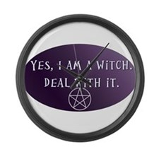 Yes, I am a Witch. Deal with it. Large Wall Clock