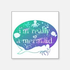 "lg really a mermaid.png Square Sticker 3"" x 3"""