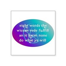 "wiccan rede.png Square Sticker 3"" x 3"""