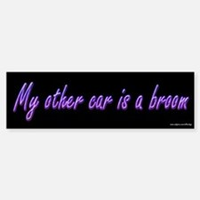My Other Car is a Broom Bumper Bumper Bumper Sticker