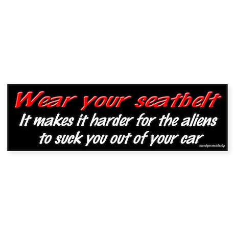 Wear Your Seatbelt - Aliens Bumper Sticker