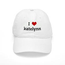 I Love katelynn Baseball Cap