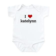 I Love katelynn Infant Bodysuit