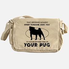 Pug dog funny designs Messenger Bag