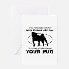 Pug dog funny designs Greeting Card